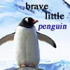 batyatoon: (brave little penguin)