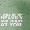 dolorosa_12: (drink heavily and shout, black books)