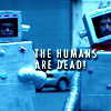 dolorosa_12: (the humans are dead, flight of the conchords)