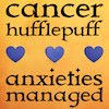 "silveradept: On a background of gold, the words ""Cancer Hufflepuff: Anxieties Managed"". The two phrases are split by a row of three hearts in blue. (Anxieties Managed, Cancer Hufflepuff)"