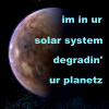 "firecat: photo of pluto with text ""im in ur solar system degradin' ur planetz"" (pluto)"