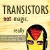 luthiel: (Transistors)