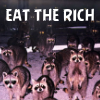 opensummer: Image of an army of raccoons at night with the text eat the rich along the top third (eat the rich)