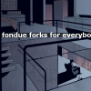 ursamajor: (fondue forks for everybody!)