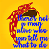 electric_heart: There's not a man alive who can tell me what to do (Bumble Bee Quote)