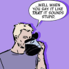 "sciatrix: Clint Barton drinking coffee from the pot, with ""When you say it like that, it sounds STUPID"" superimposed on top. (when-you-say-it)"