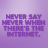 kapuahi: (Quotes - Never Internet)