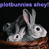 elke_tanzer: plotbunnies ahoy (plotbunnies ahoy)