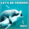 billnaisciguy: (Let's be friends sharky)