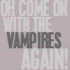 xxlucyferxx: (vampires again!)