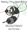 "phrasemuffin: Teeny Tiny Bee Borg say ""Rezzizztanzz izz futile!"" (Teeny Tiny Bee Borg)"