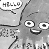 pineapplechild: HELLO!, says the giant squid, wait why are you running away (Default)