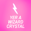 haight: ([Text] Yer a Wizard)