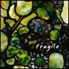 silensy: (Fragile)