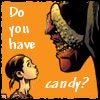 wordplay: (Do you have candy?)
