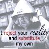 crazyjane: (reject reality)