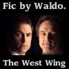 waldos_writings: (West Wing fic)