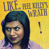 ursamajor: Kelly hates you and you're mean (feel my wrath omg)