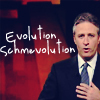 ursamajor: Jon Stewart doesn't believe in evolution (because science is just a theory)