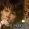 kaylashay81: (SPN - Deep Thoughts)