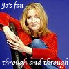 wahlee: (Jo's fan. . . through and through)