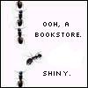 nianeyna: Ooh, a bookstore.  Shiny. (shiny)
