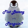 jessicaqueen: (Plot Penguin)