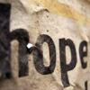 aliform: The cruelest word in the language (hope)