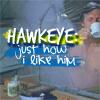 morningapproach: (MASH\\Hawkeye - Just how I Like him)