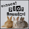 lady_sarai: (Plot bunnies! Oh no!)