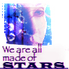 "copracat: alia with text ""we are all made of stars"" (alia made of stars)"