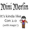 solarcat: (Merlin -- MiniMerlinCon)