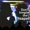 aikea_guinea: (MST3K - Don't Tongue The Reaper)