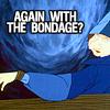 seorgia: (Silly: Bondage again?)