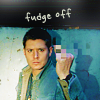 chicasumi: dean wants you to kindly fudge off (fudge off)