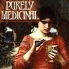 spyderfyngers: (purely medicinal)