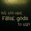 draconis: (False gods to slay)