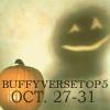 buffyversetop5: (bt5_12eyesthatslay)