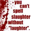 kleine_teekanne: (text: spell slaughter)