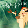 cowardly_hero: (The Monkey's His Uncle?)