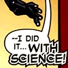 vaudevillainy: (SCIENCE!)