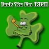 tora: (Fuck You I'm Irish)