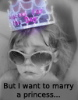 estro: (but I want to marry a princess)