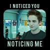 crazy_megan: (Twilight :: Edward Noticed)