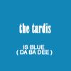 blacksquirrel: (New Who Tardis is Blue Da Ba Dee)