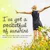 denyce: (Stock: I've got a pocketful of sunshine)