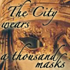 sola: (city of masks)