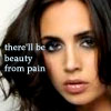 "chokolattejedi: Eliza Dushku looking solemnly at camera with text ""there'll be beauty from pain"" (Gen - Beauty from Pain)"