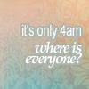 kitsjay: (4 a.m.)