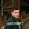 catystorm: ([SPN] Hate Today. Hate it.)